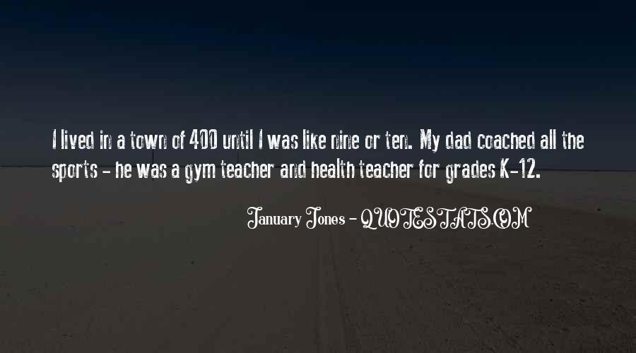 January Jones Quotes #778294