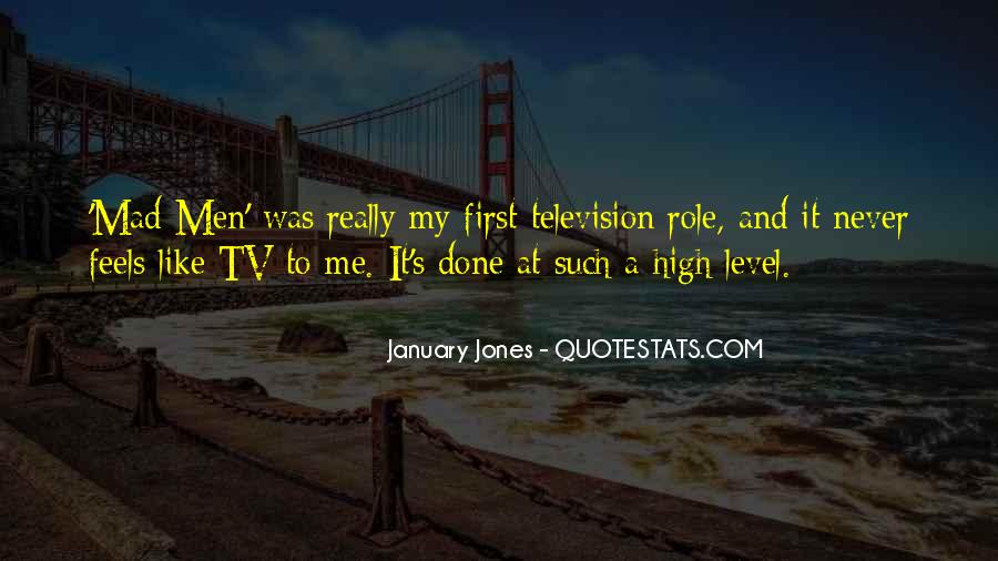 January Jones Quotes #903099
