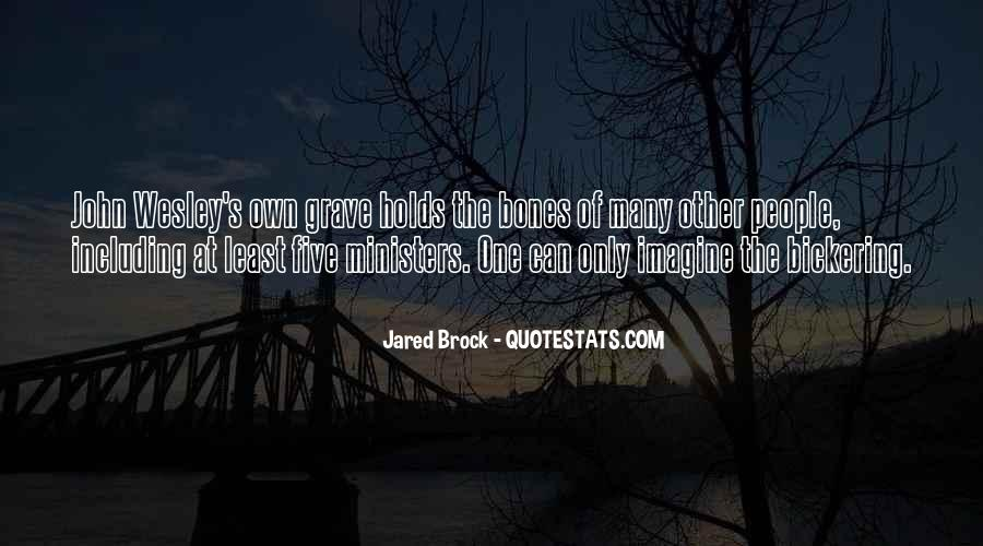 Jared Brock Quotes #1446862