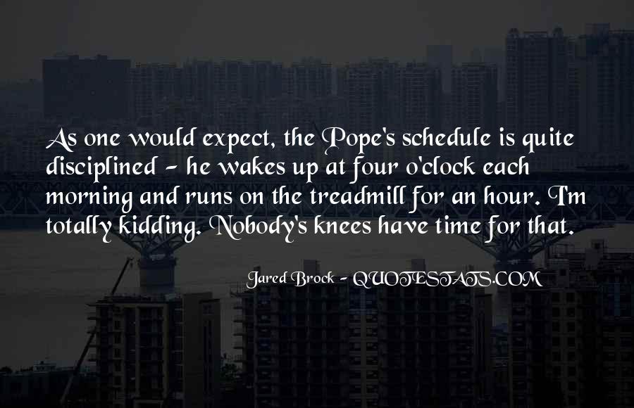Jared Brock Quotes #183782
