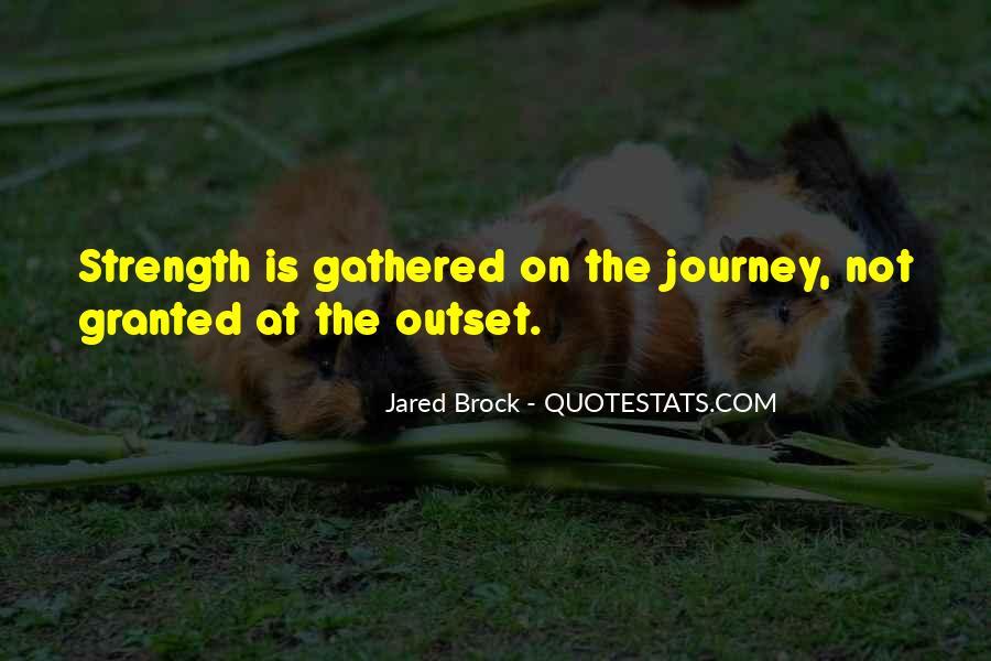 Jared Brock Quotes #3301