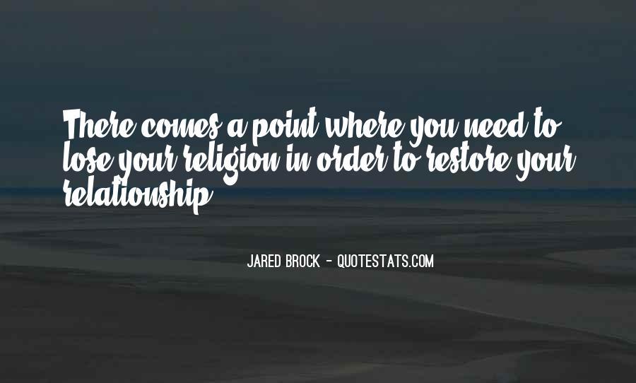 Jared Brock Quotes #938680