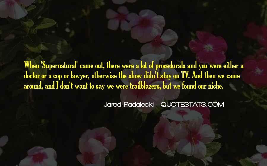 Jared Padalecki Quotes #1834703