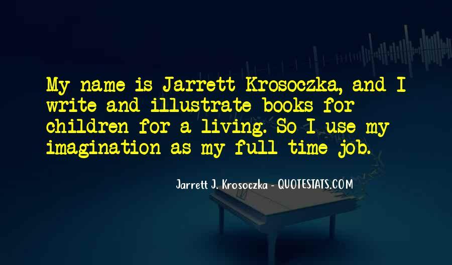 Jarrett J. Krosoczka Quotes #48937