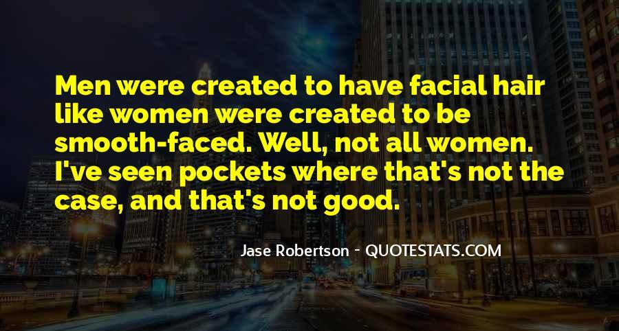 Jase Robertson Quotes #1068303