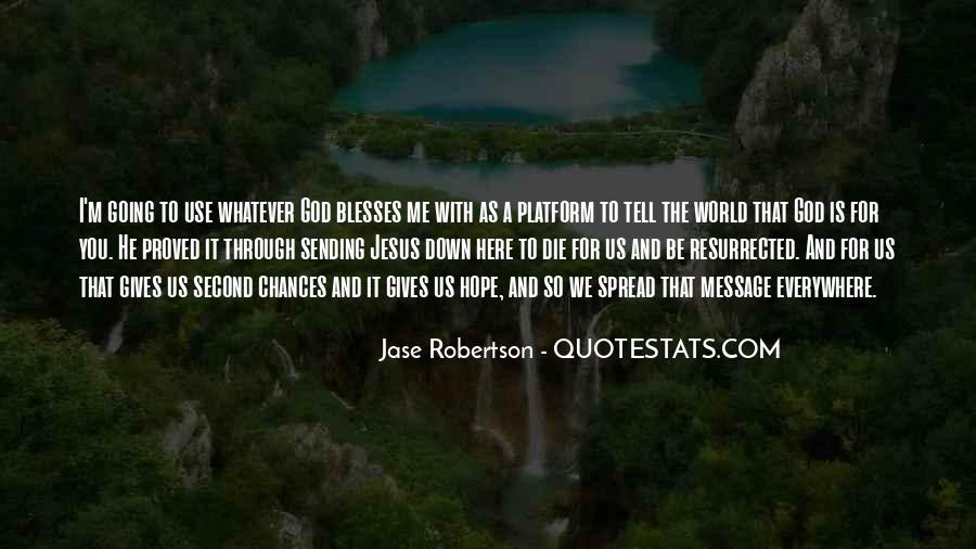Jase Robertson Quotes #1142336
