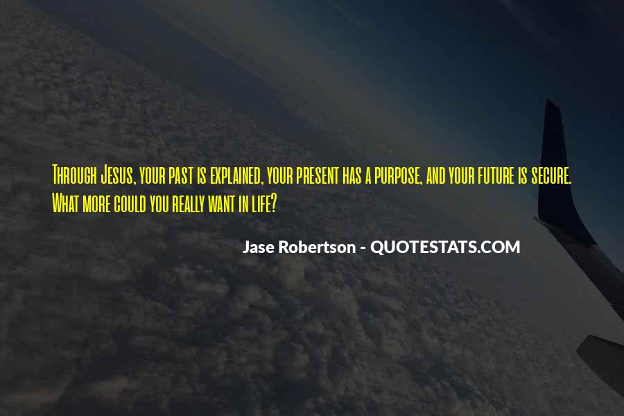 Jase Robertson Quotes #1239875