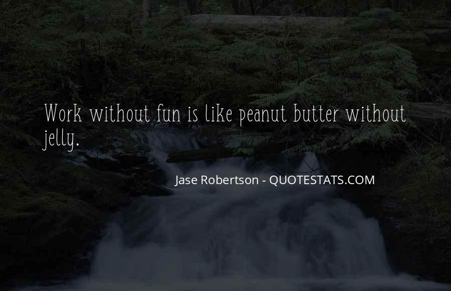 Jase Robertson Quotes #1266480