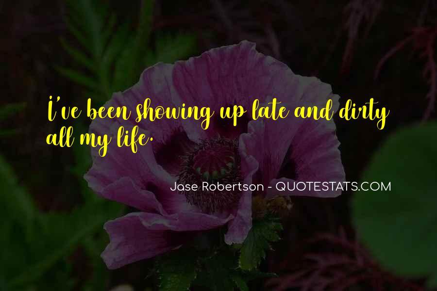 Jase Robertson Quotes #142853