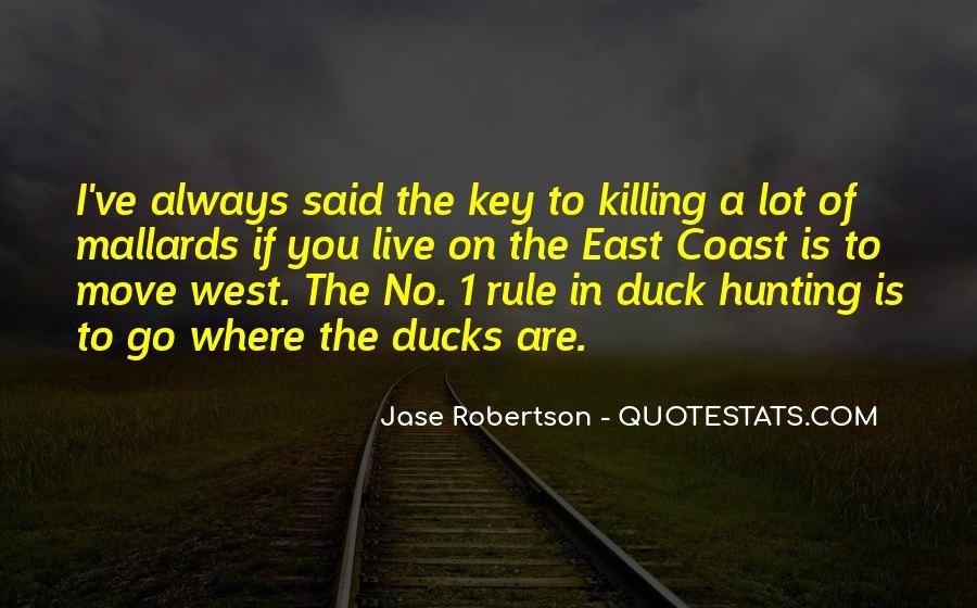 Jase Robertson Quotes #1458709