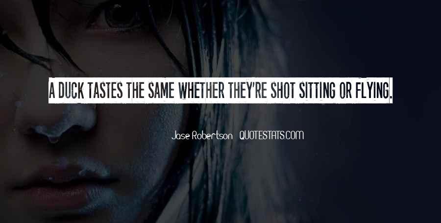 Jase Robertson Quotes #1784274