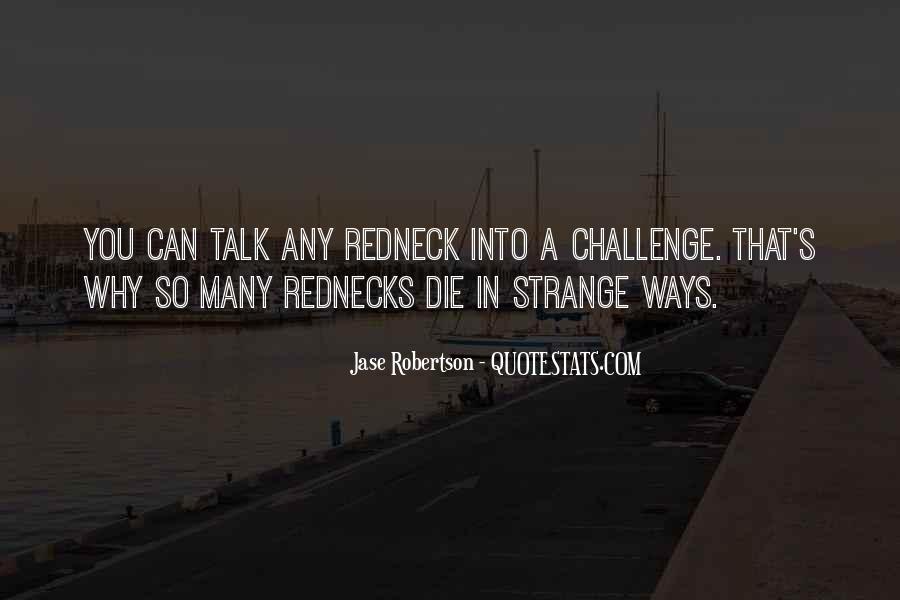 Jase Robertson Quotes #18764