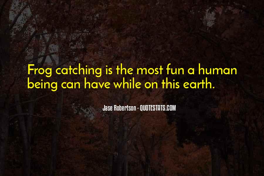 Jase Robertson Quotes #532443