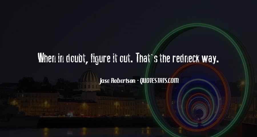 Jase Robertson Quotes #600262