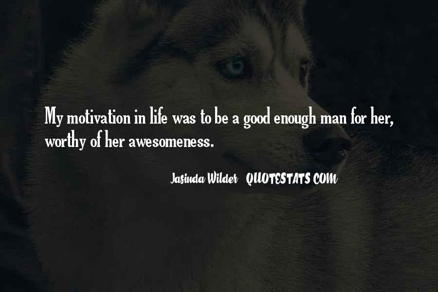 Jasinda Wilder Quotes #1272198