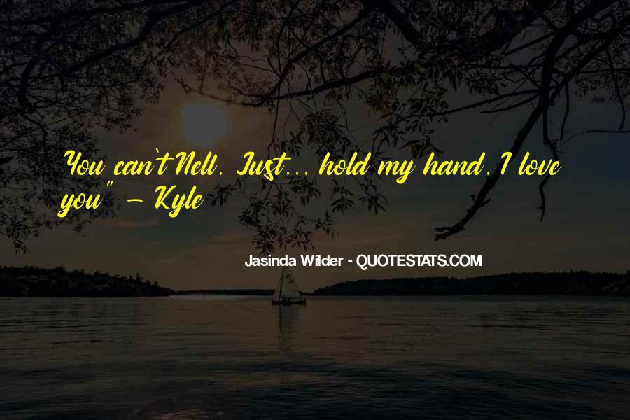 Jasinda Wilder Quotes #1333781