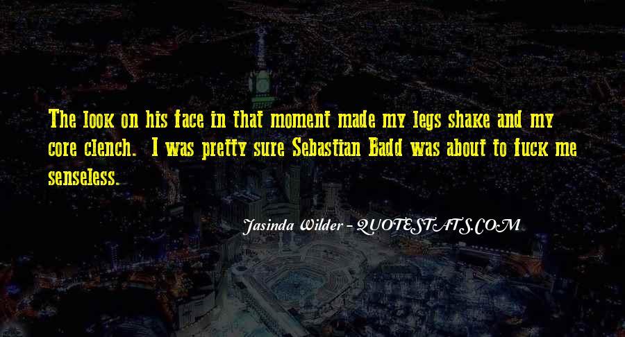 Jasinda Wilder Quotes #1413323