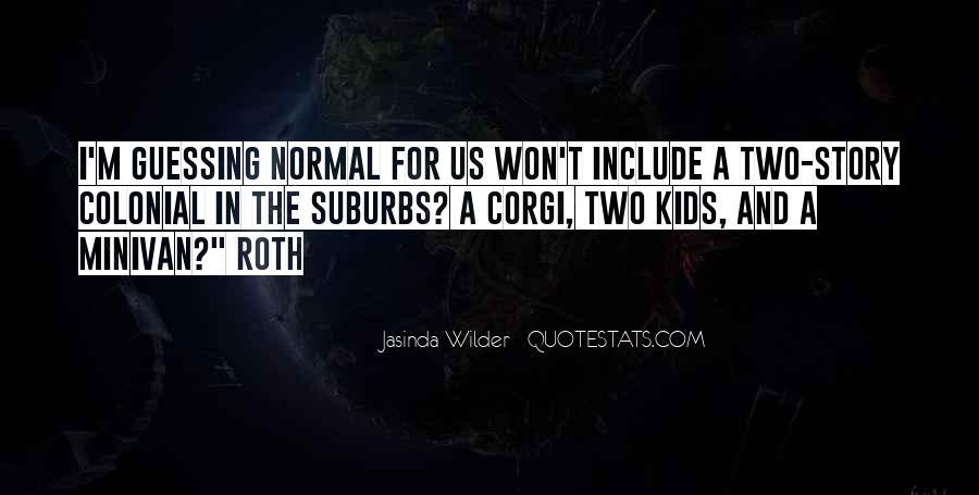 Jasinda Wilder Quotes #1478964