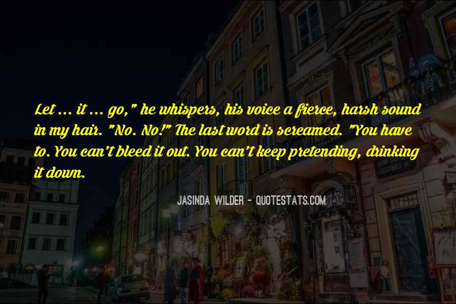 Jasinda Wilder Quotes #1526701