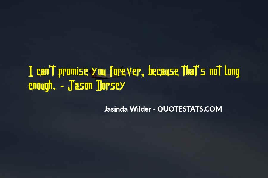Jasinda Wilder Quotes #1583653