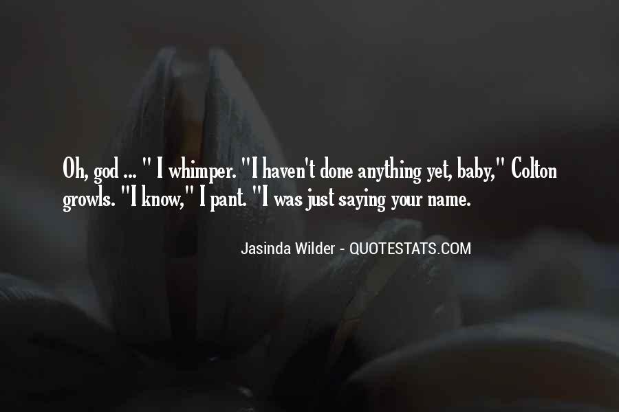 Jasinda Wilder Quotes #1813542