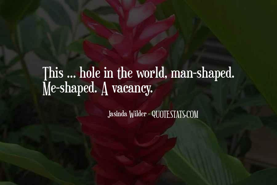Jasinda Wilder Quotes #319046