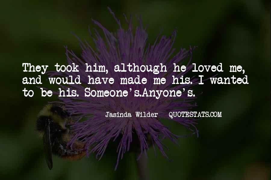 Jasinda Wilder Quotes #35984
