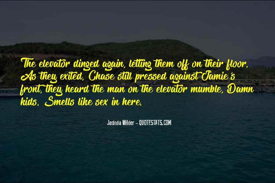 Jasinda Wilder Quotes #360863