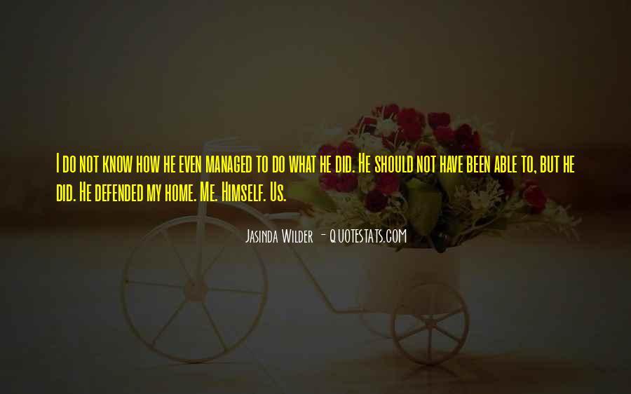 Jasinda Wilder Quotes #376289