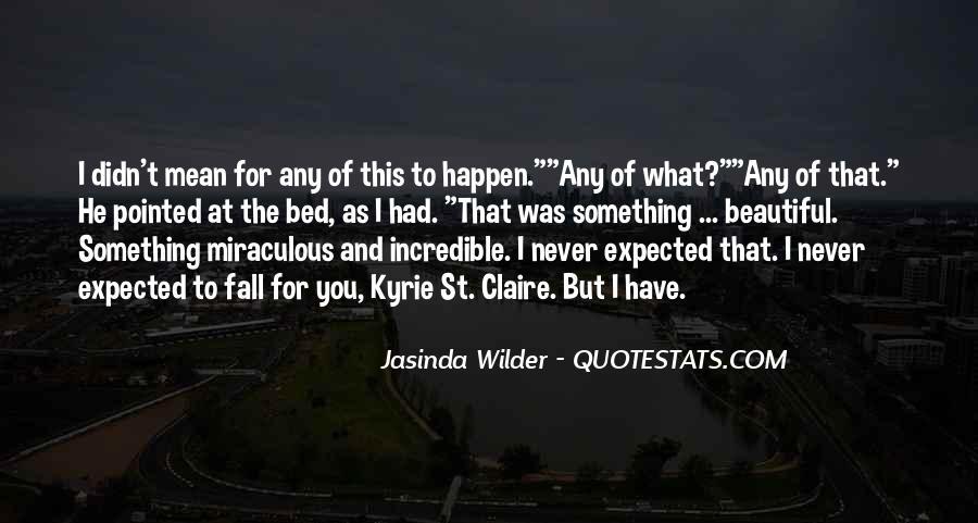 Jasinda Wilder Quotes #395448