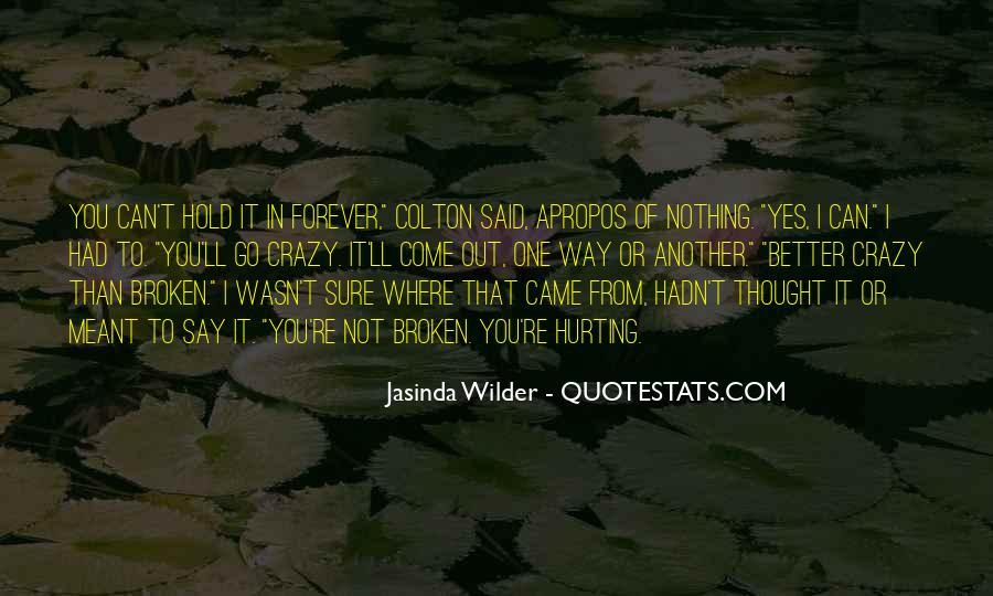 Jasinda Wilder Quotes #62691