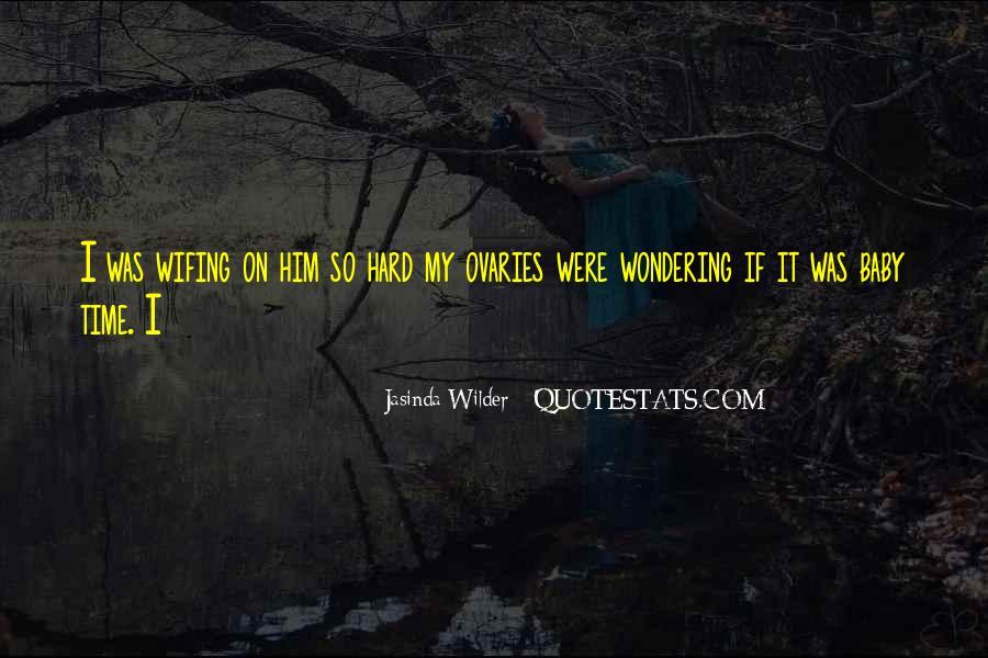 Jasinda Wilder Quotes #744351