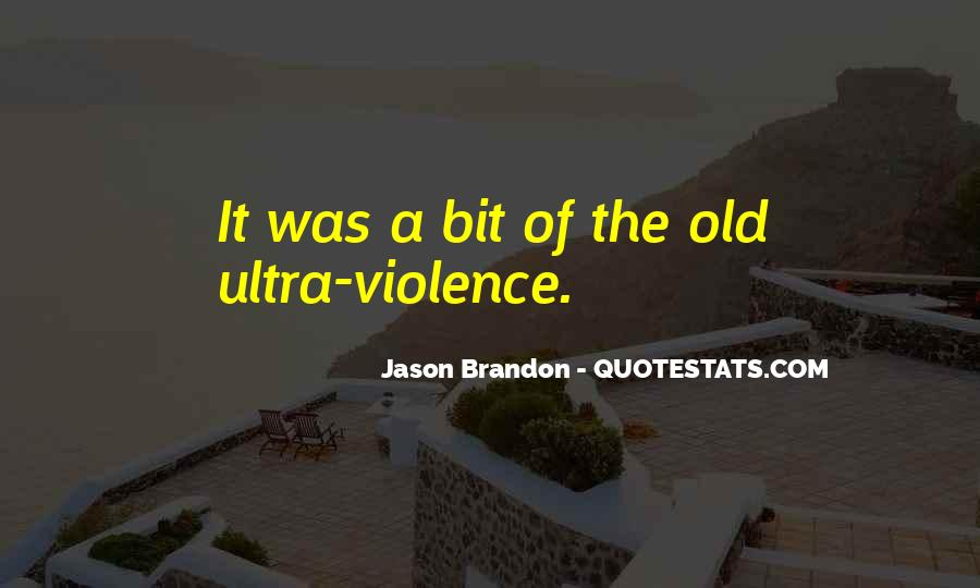 Jason Brandon Quotes #1498859