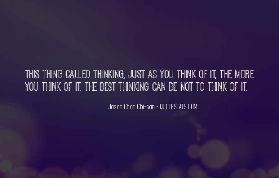 Jason Chan Chi-san Quotes #1761844