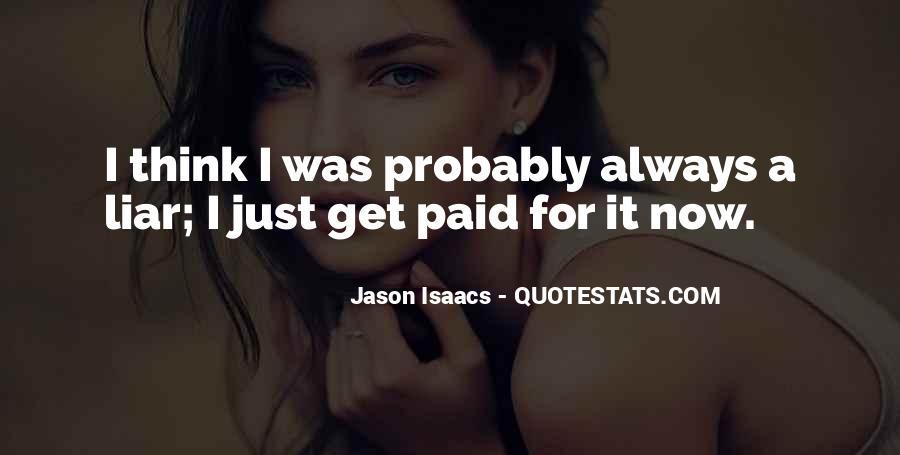 Jason Isaacs Quotes #1197581