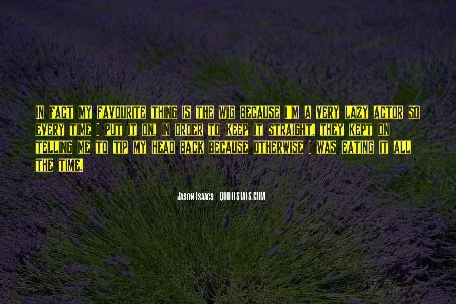 Jason Isaacs Quotes #1769104