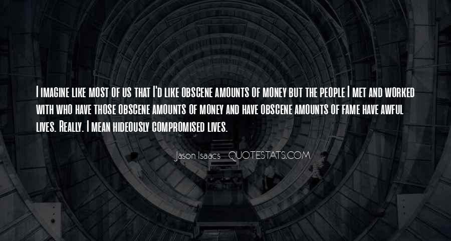 Jason Isaacs Quotes #763513
