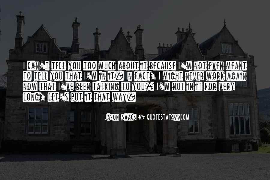 Jason Isaacs Quotes #809923