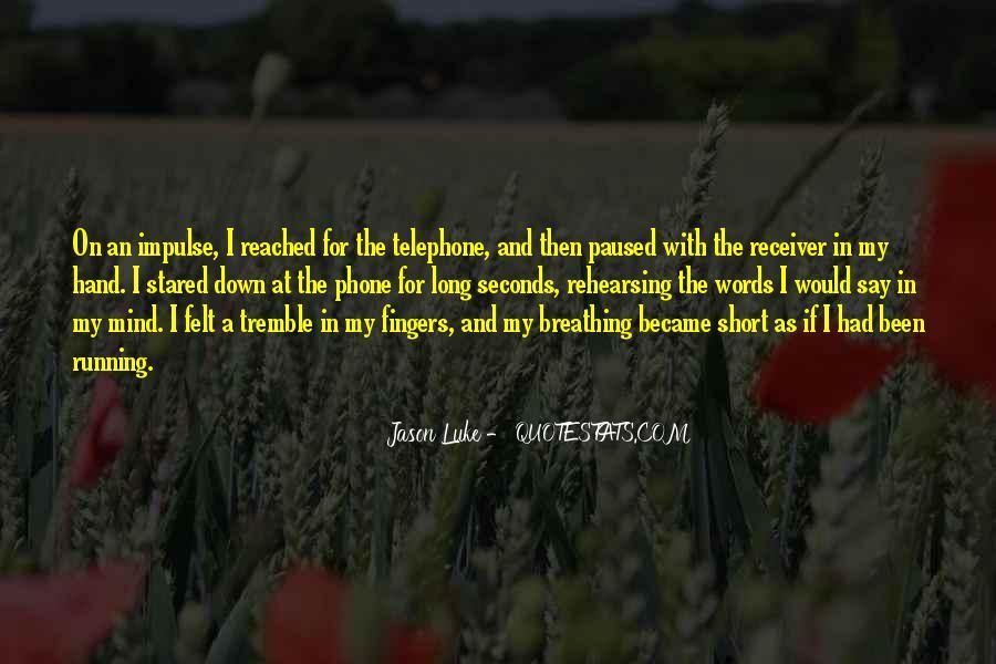 Jason Luke Quotes #1049599