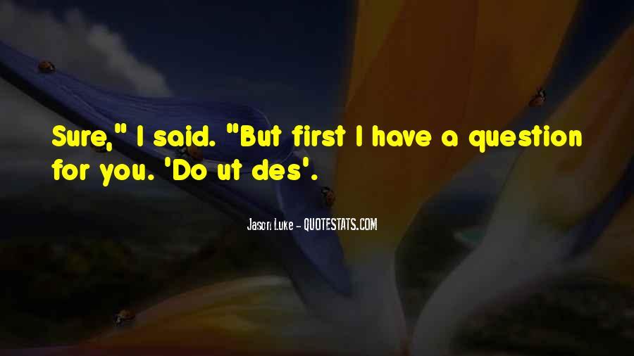 Jason Luke Quotes #1172027