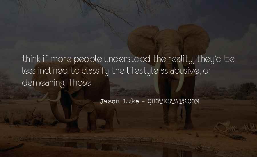 Jason Luke Quotes #626488