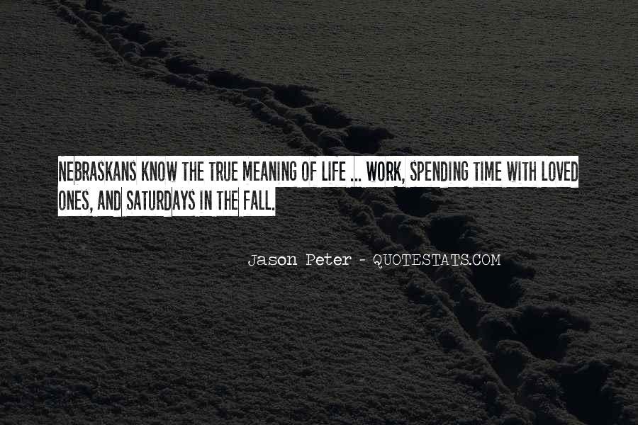 Jason Peter Quotes #1363890