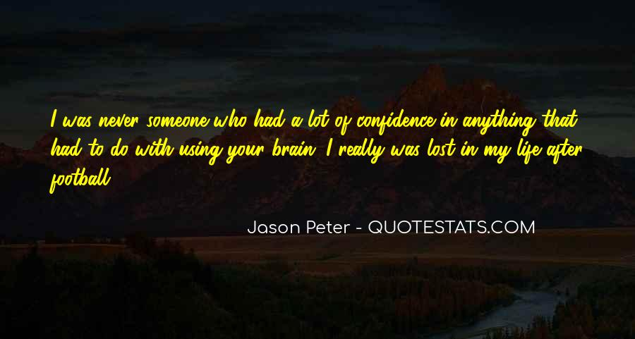 Jason Peter Quotes #178755