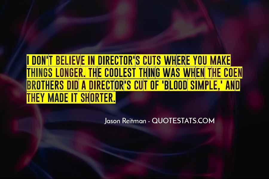 Jason Reitman Quotes #24371