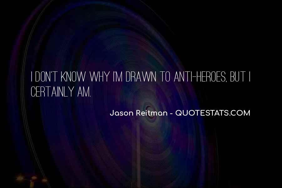 Jason Reitman Quotes #877178