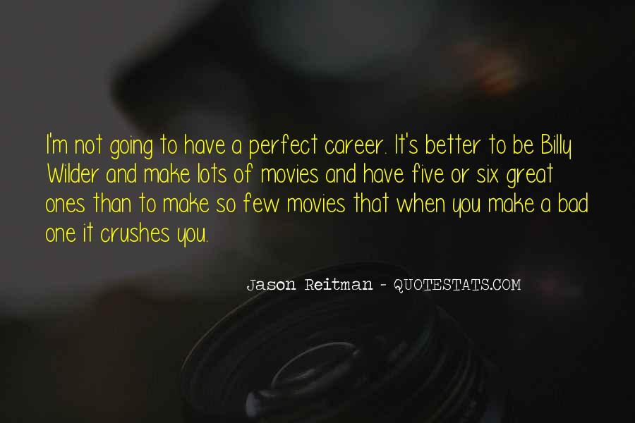 Jason Reitman Quotes #96923