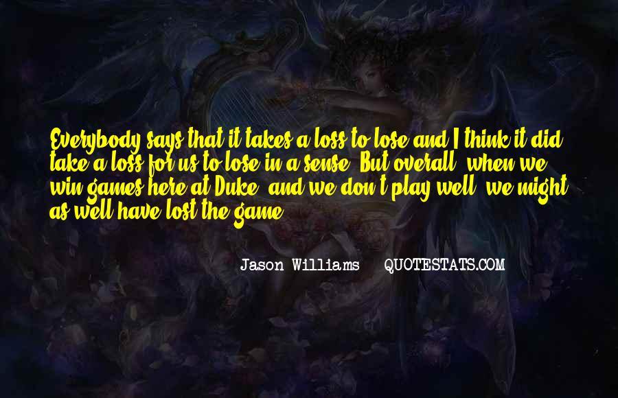 Jason Williams Quotes #1347207