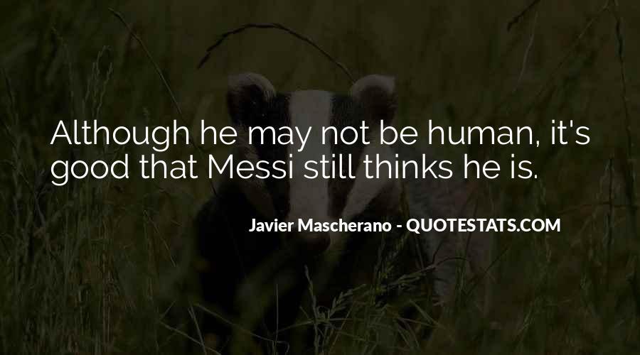 Javier Mascherano Quotes #540604