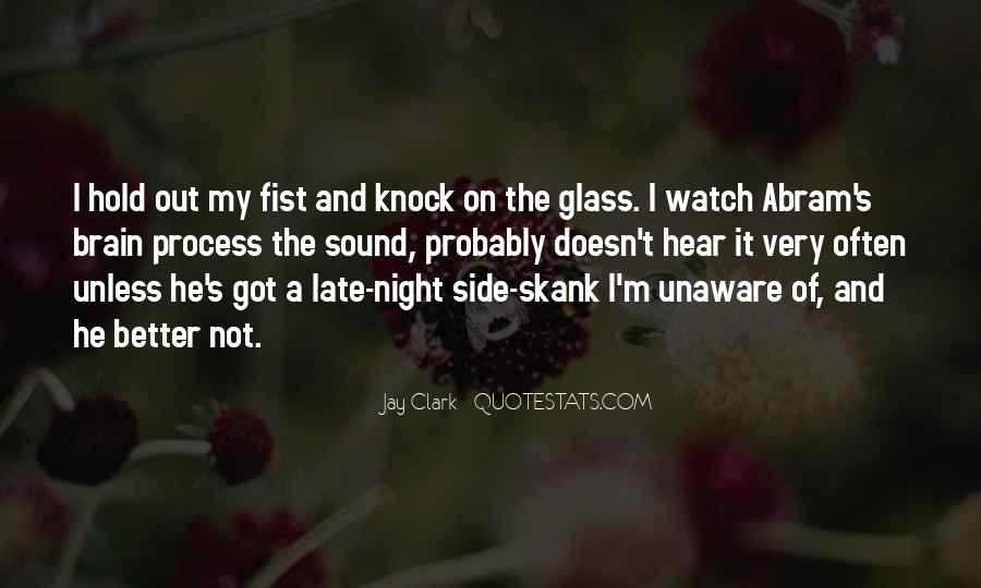Jay Clark Quotes #1025171