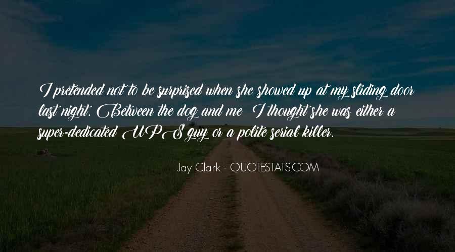 Jay Clark Quotes #1112283